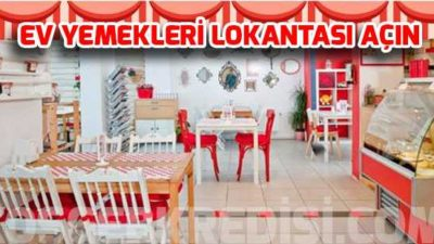 Ev Yemekleri Lokantası Açmak için KOSGEB Kredisi (Güncel)