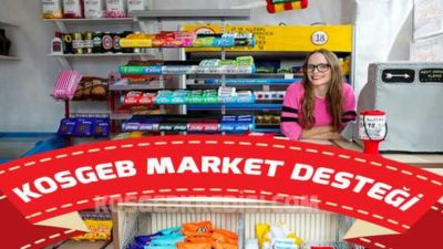 Market Büfe Şarküteri Açma KOSGEB Kredisi (Güncel)