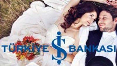 İş Bankası Evlilik Kredisi ve Şartları