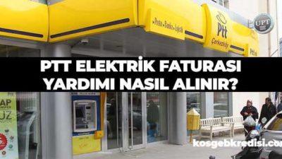 PTT Devlet Elektrik Faturası Yardımı Şartları 2020 (40-80 TL.)