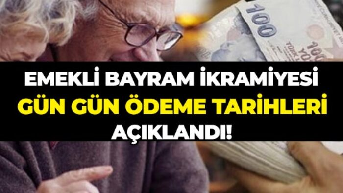 Emekli Bayram İkramiyeleri Gün Gün Ödeme Tarihleri