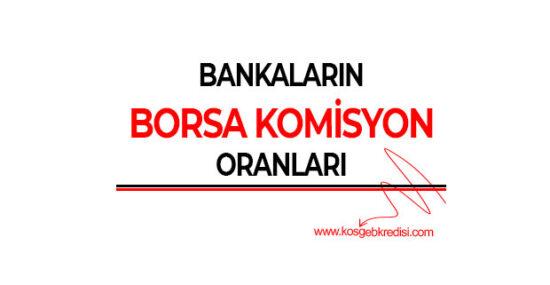 Bankaların Borsa Komisyon Oranları