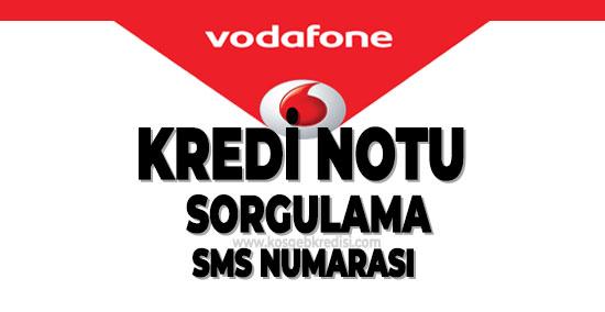 Vodafone Kredi Notu Sorgulama SMS Numarası