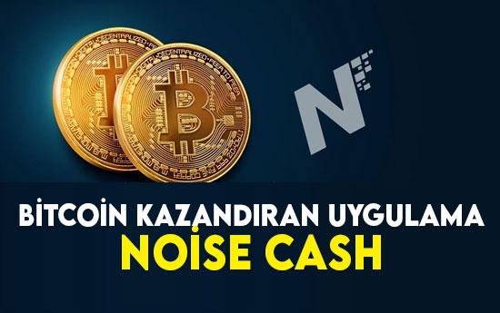 Bedava Bitcoin Cash Kazandıran Uygulama Noise Cash