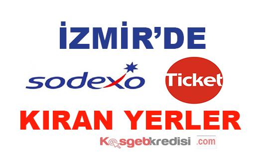 İzmir'de Sodexo Ticket Kıran Yerler (Komisyonsuz Nakde Çevir)